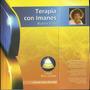 Libro Magnetoterapia Buena Vida Con Imanes Azul Camet