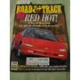 Road & Track Mercedes Slk Mazda Rx Corvette Saab 900 Diablo