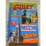 Guia T Linea De Colectivos, Capital Y Baires Año 2009.