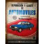 Reparación Y Ajuste De Automoviles Volkswagen 1500 F. Villar