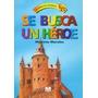 Se Busca Un Heroe - Maximo Morales