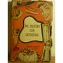 Antiguo Libro Cocina, Mil Delicias Con Licuadora,reiher,1953