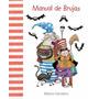Manual De Brujas - Carretero - Cuento De Luz