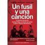Un Fusil Y Una Cancion -los Huerque Mapu - Zak Y Smerling
