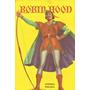 Robin Hood, Colección Homónima, De Clarín. Tapa Dura.