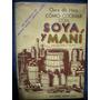 Como Cocinar Con Soya Y Maní - Clara De Hess - Ed. Américale