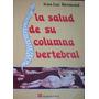 La Salud De Su Columna Vertebral - Bermond, Jean-luc - 1996