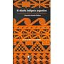 El Diseño Indigena Argentino Fiadone, Alejandro Eduardo