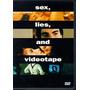 Dvd Sex Lies & Videotape / Sexo Mentiras Y Video