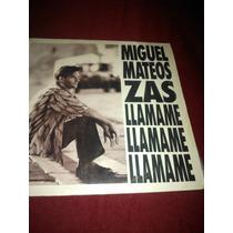 Vinilo De Miguel Mateos Zas M/b/e Hago Envios Acep/merc/pago
