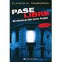 Pase Libre - Claudio M. Tamburrini - Ed. Continente