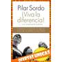 Viva La Diferencia - Pilar Sordo $180 Almagro Nuevo Libro