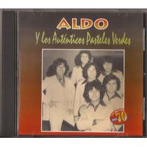 Aldo Y Los Autenticos Pasteles Verdes Cd Original Nuevo!