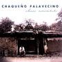 Chaqueño Palavecino Chaco Escondido ... Yo Soy De Alla