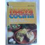 La Nueva Cocina Cocina Rapida Economica. Ruy Diaz. Tapa Dura