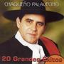 Chaqueño Palavecino 20 Grandes Exitos