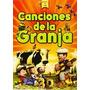 Canciones De La Granja Dvd + Cd Original