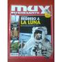 Revista Muy Interesante N°285 Julio 2009 Regreso A La Luna