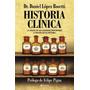 Historia Clinica 1 - Dr. Daniel Lopez Rosetti - Planeta