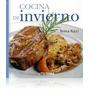 Cocina De Invierno. Teresa Rucci. Utilísima. Recetas