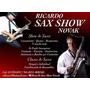 Show De Saxo Con Pista Y Clases, Asistencias A Cantantes
