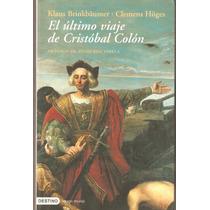 El Último Viaje De Cristóbal Colón Brinkbaumer-hoges Destino
