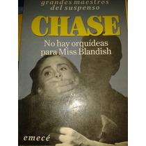 Chase No Hay Orquideas Para Miss Blandish