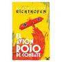 El Avion Rojo De Combate - Manfred Von Richthofen - Digital
