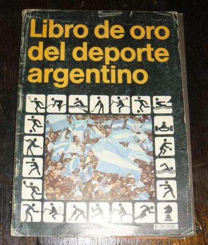 Libro de oro del deporte argentino 1025 150 mfbny for Stima del costo del garage gratuita