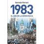 1983 El Año De La Democracia - German Ferrari - 1437
