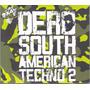 Dj Dero D-mode Dero South American Techno 2 Difusion (2 Cds)