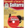 Método Aprendé A Tocar Guitarra Vol. I Con Dvd