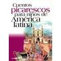 Cuentos Picarescos Para Niños - Editorial. Aique