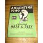 Catalogo Haas & Bley Argentina 1949 - Muy Buen Estado