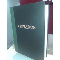 Libro Copiador, Libro Contable, 27x36 Cm De 1.0000 Páginas