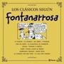 Los Clásicos Según Fontanarrosa - Ed. Planeta