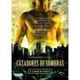 Saga Cazadores De Sombras - 1-2-3 -cassandra Claire