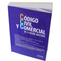 Código Civil Y Comercial De La Nación (nuevo - Unificado)