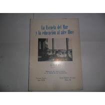 Garbi 1964 La Escuela Del Mar Educacion Al Aire Libre Verges