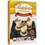Libro Pastelería Creativa La Pastelería De Los Chefs - Clasa