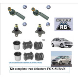 Kit Tren Delantero Vw Fox Suran Precio Unico!!