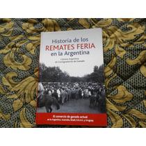 Historia De Los Remates Feria En Argentina