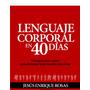Lenguaje Corporal En 40 Dias-jesús Enrique Rosas