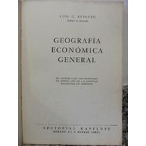 Libreriaweb Geografia Economica General - Luis G. Repetto
