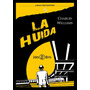 La Huida - Charles Williams