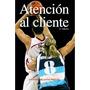 Atención Al Cliente (empresa Y Gestión); Antoni Envío Gratis