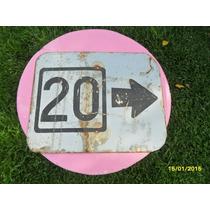 Antiguo ?? Cartel Indicar De Ruta 20, Reflectante