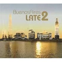 Varios Artistas - Buenos Aires Late 2 - Nuevo Y Cerrado