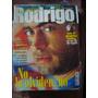 Revista Simplemente Rodrigo. 32 Pág Color Fotos Notas Música