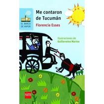 Me Contaron De Tucuman - Florencia Esses - Sm